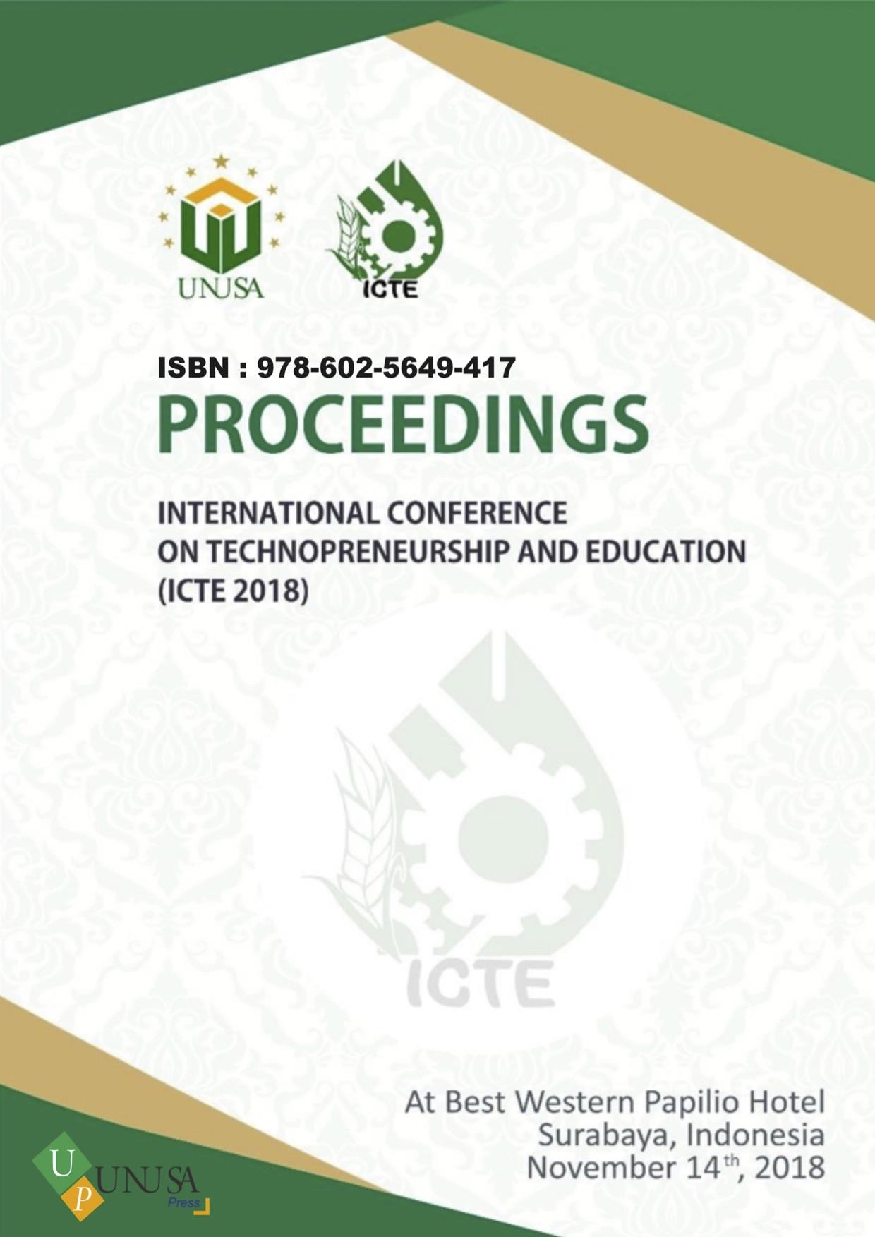 View Vol. 1 No. 1 (2018): PROCEEDING INTERNATIONAL CONFERENCE TECHNOPRENEUR AND EDUCATION 2018 - ICTE 2018